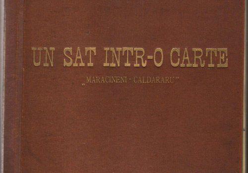 Un sat intr-o carte: Maracineni-Caldararu. Avocat Constantin N. Popescu. 1963